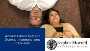 Workers Comp Claim and Divorce