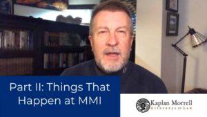 MMI Impairment Ratings Part II Things That Happen at MMI