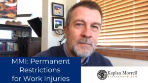 MMI: Permanent Restrictions for Work Injuries