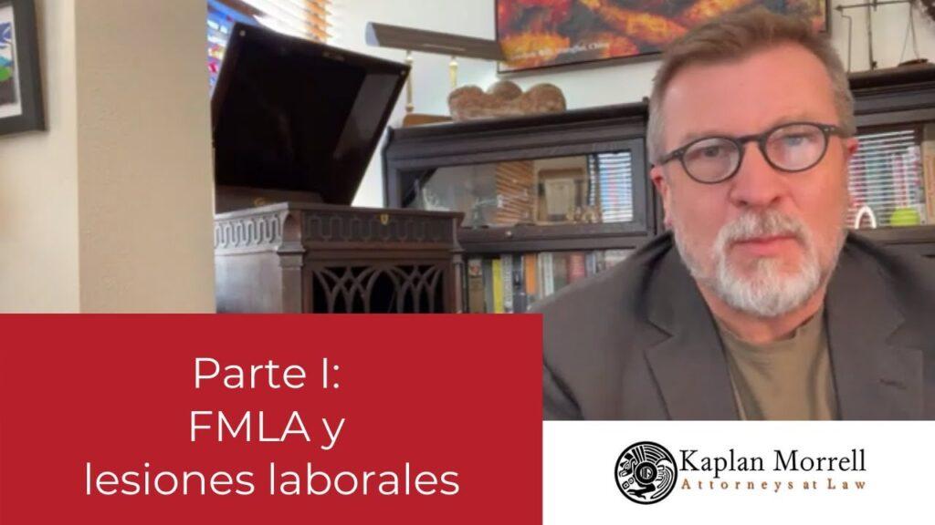 FMLA y lesiones laborales