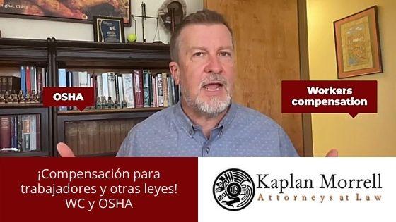 OSHA - ¡Compensación al trabajador y otras leyes! Parte V